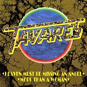 Heaven Must be Missing an Angel / More Than a Woman by Tavares