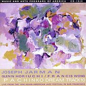 Pachinko Dream Track 10 by Joseph Jarman