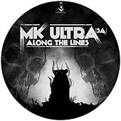 Along the Lines by MK Ultra