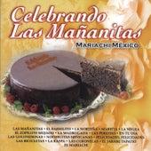 Celebrando Las Mananitas by Mariachi México