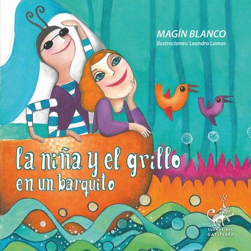 La Niña y el Grillo en un Barquito de Magín Blanco