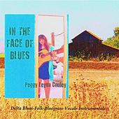 In the Face of Blues by Peggy Leyva Conley