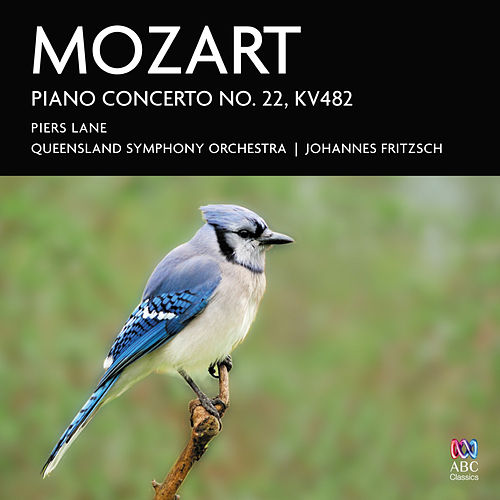 Play & Download Mozart Piano Concerto No. 22, K. 482 by Piers Lane | Napster
