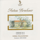 Play & Download Bruckner: Symphonies No. 5 & No. 6 by Vienna Philharmonic | Napster