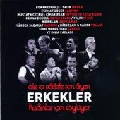 Play & Download Erkekler Kadınlar İçin Söylüyor by Various Artists   Napster