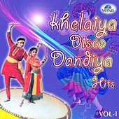 Khelaiya Dandia Hits, Vol.1 by Various Artists