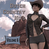 Play & Download Dutch Country Hits, Vol. 6 by Various Artists | Napster