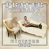 Prayer Therapy by Minister Rod