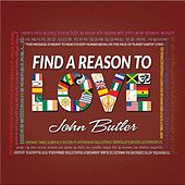 Find A Reason To Love by John Butler
