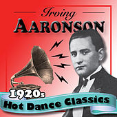 1920s Hot Dance Classics by Irving Aaronson