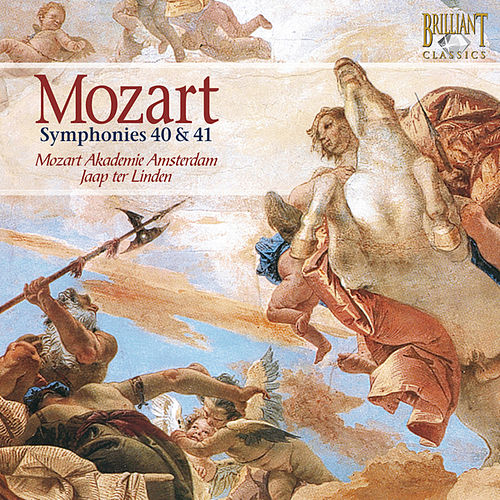 Play & Download Mozart: Symphonies 40 & 41 by Mozart Akademie Amsterdam | Napster