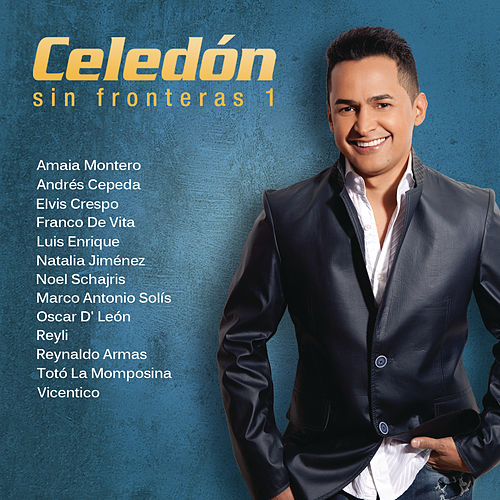 Play & Download Celedón Sin Fronteras by Jorge Celedon | Napster