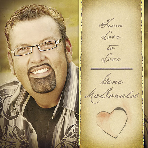 Play & Download From Love to Love by Gene McDonald | Napster
