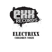 Play & Download Chilrden Noize by Electrixx | Napster