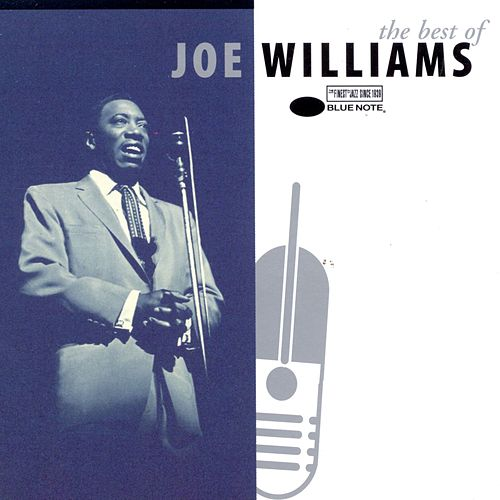 Play & Download The Best Of Joe Williams by Joe Williams | Napster