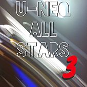 Play & Download U-NEQ All Stars, Vol. 3 by Various Artists | Napster