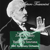 Play & Download Z. Kodály: Suite Háry János - B. Smetana: The Moldovan by Arturo Toscanini | Napster