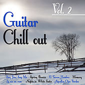 Play & Download Guitar Chill out Vol. 2 by Various Artists | Napster
