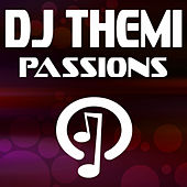 Play & Download Passions by DJ Themi | Napster