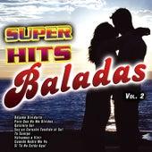 Super Hits Baladas Vol. 2 by Various Artists