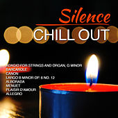 Play & Download Silence - Chill Out by D.J. In The Night | Napster