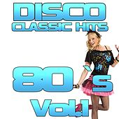 Play & Download Disco Classic 80's, Vol. 1 by Disco Fever | Napster