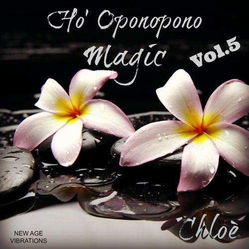 Ho' Oponopono Magic, Vol. 5 by Chloé