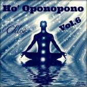 Play & Download Ho' Oponopono, Vol. 6 by Chloé   Napster
