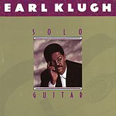 Play & Download Solo Guitar by Earl Klugh | Napster