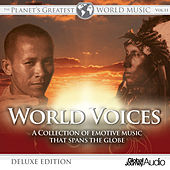 The Planet's Greatest World Music, Vol.11: World Voices (Deluxe Edition) by Global Journey