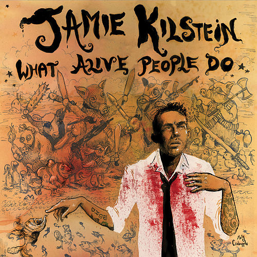 Play & Download What Alive People Do by Jamie Kilstein | Napster