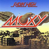 Play & Download Ridin' High by Moxy | Napster