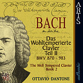Play & Download Bach: The Well-Tempered Clavier, Book 2 - BWV 870-893 by Ottavio Dantone | Napster