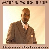 Play & Download Stand Up by Kevin Johnson | Napster