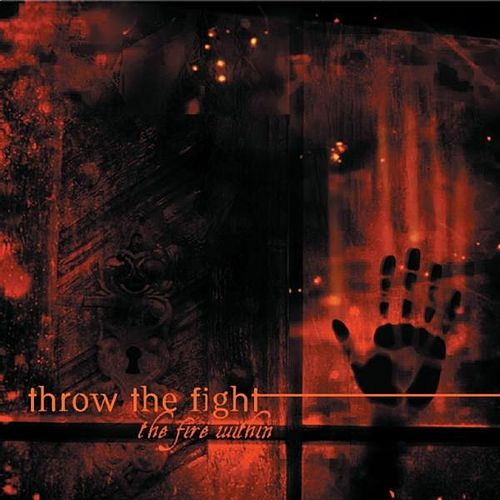 The Fire Within by Throw The Fight