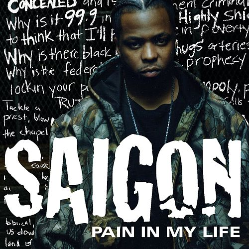 Play & Download Pain In My Life by Saigon | Napster