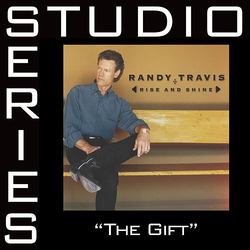 Play & Download The Gift [Studio Series Performance Track] by Randy Travis | Napster