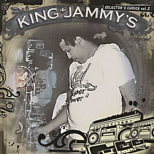 Play & Download King Jammy - Selector's Choice Vol. 2 by Various Artists | Napster