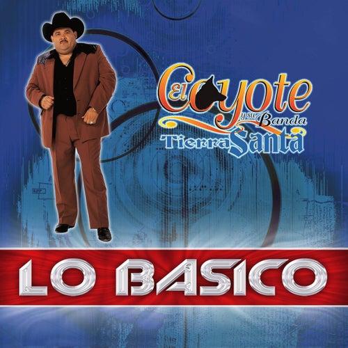 Play & Download Lo Basico by El Coyote Y Su Banda | Napster
