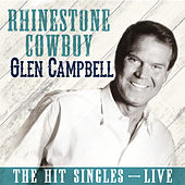 Play & Download Rhinestone Cowboy (Live) by Glen Campbell | Napster