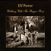 Play & Download Walking with the Beggar Boys by Elf Power | Napster