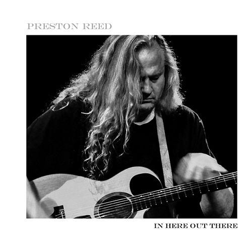 Play & Download In Here Out There by Preston Reed | Napster