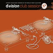 D:vision Club Session 17 by Various Artists