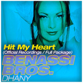 Play & Download Hit My Heart - Single by Benassi Bros. | Napster