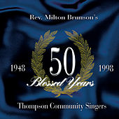 Play & Download 50 Blessed Years by Rev. Milton Brunson | Napster