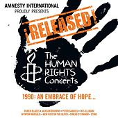 ¡Released! The Human Rights Concerts - An Embrace Of Hope by Various Artists