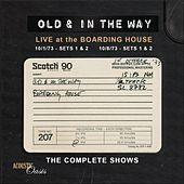 Live At The Boarding House: The Complete Shows by Old & In The Way