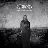 Viva Emptiness  (10th Anniversay Edition) by Katatonia