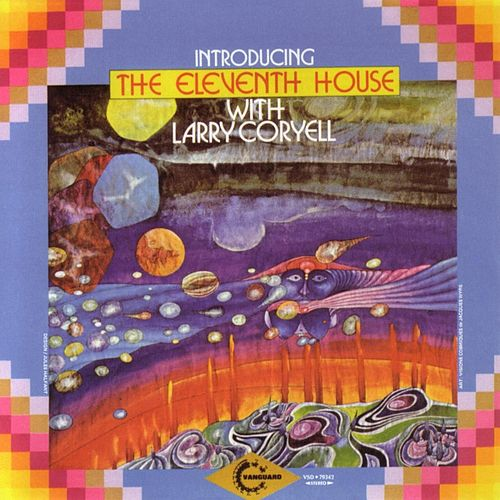 Play & Download Introducing The Eleventh House With Larry Coryell by Larry Coryell | Napster