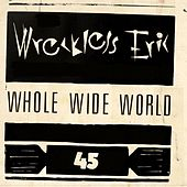 Whole Wide World by Wreckless Eric
